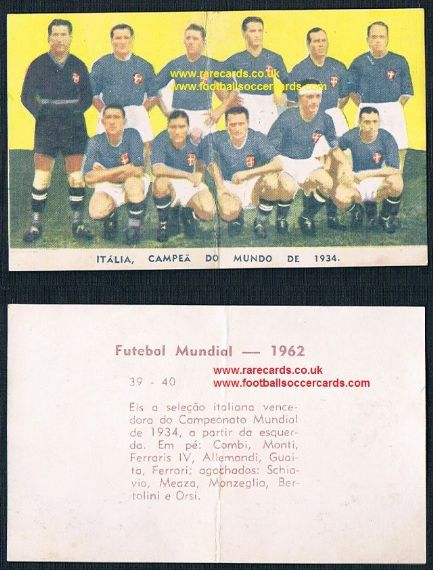 1962 Vecchi 39 40 Italia WC34 Meazza winners from Brazil different to Italian issue by Lampo!